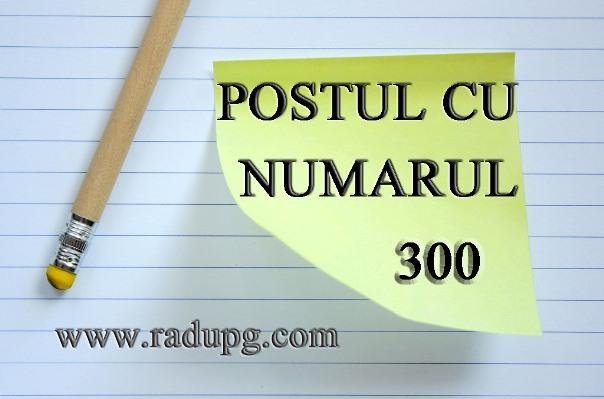 postul numarul 300